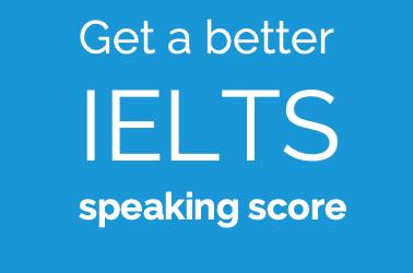 How to Improve IELTS Speaking Score – Pronunciation & Fluency