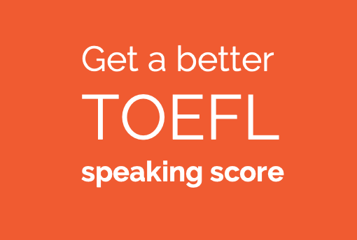 TOEFL Pronunciation – Improve TOEFL Speaking Score