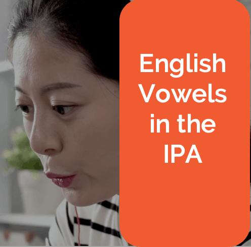 IPA English Vowel Sounds International Phonetic Alphabet