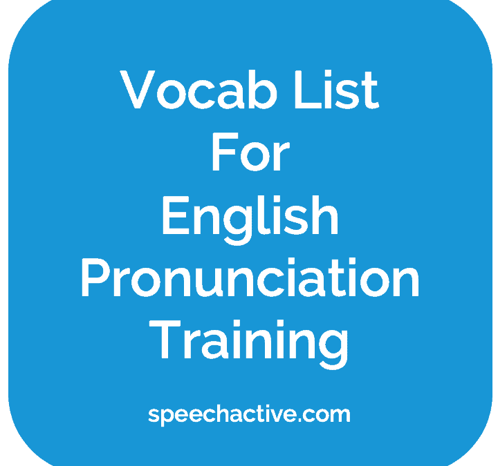 Vocab List For English Pronunciation Training